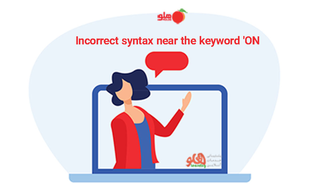 Incorrect syntax near the keyword هلو
